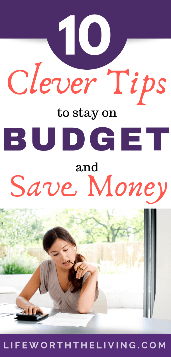 Clever Tips to Stay on Budget and Save Money