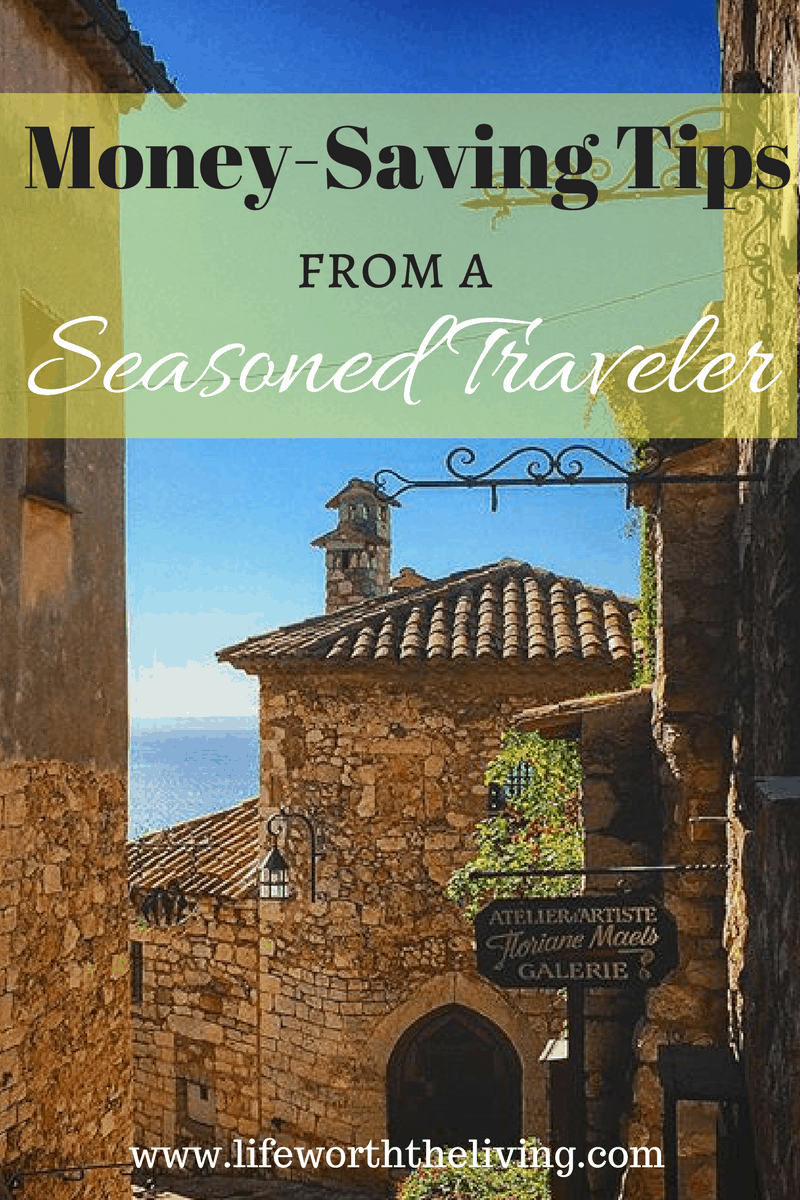Money-Saving Tips From a Weathered Traveler
