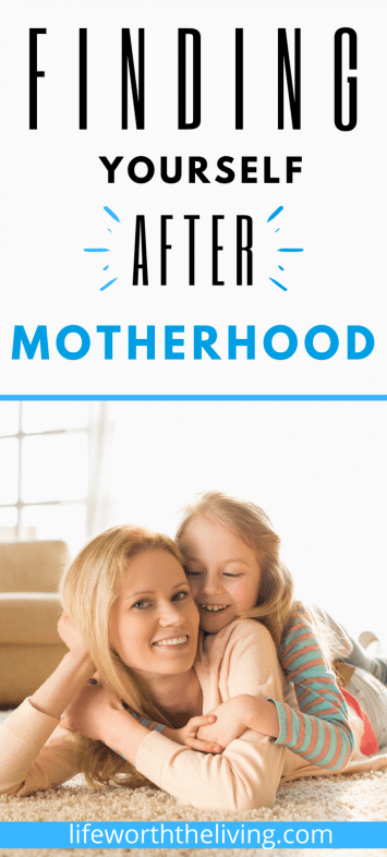 Finding Yourself after motherhood pinterest pin